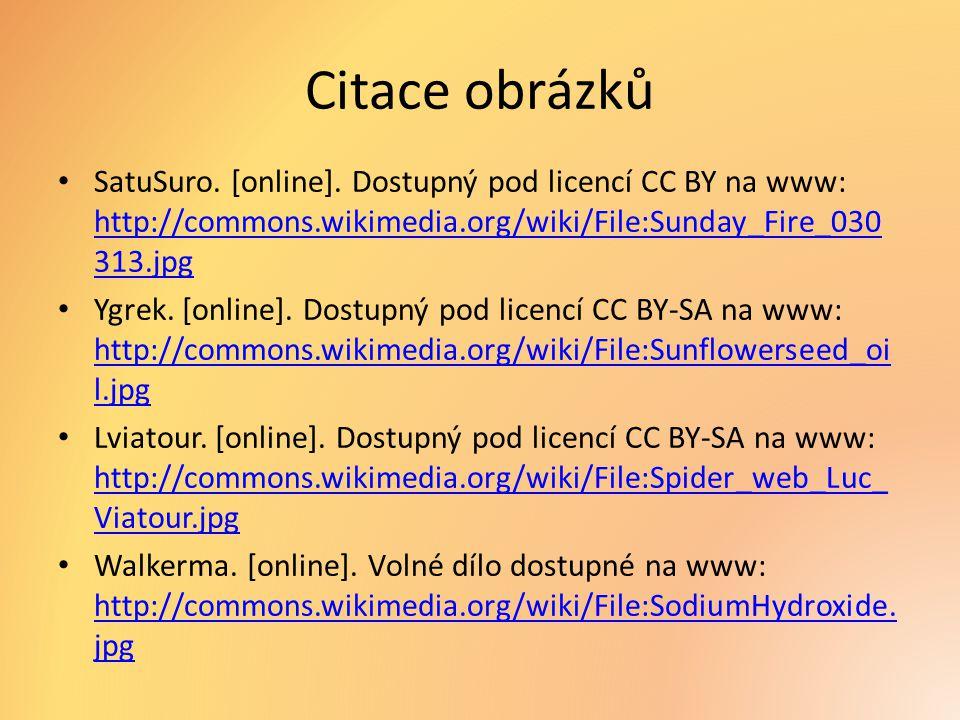 Citace obrázků SatuSuro. [online]. Dostupný pod licencí CC BY na www: http://commons.wikimedia.org/wiki/File:Sunday_Fire_030313.jpg.